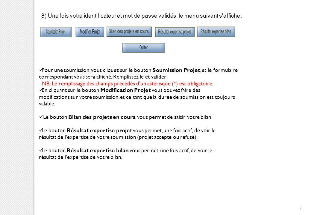 7 8) Une fois votre identificateur et mot de passe validés, le menu suivant s'affiche : Pour une soumission, vous cliquez sur le bouton Soumission Pro