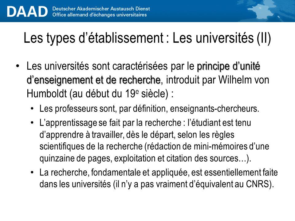 Les types d'établissement : Les universités (I) Matières : sciences exactes, sciences humaines et sociales, économie, droit, médecine et sciences de l