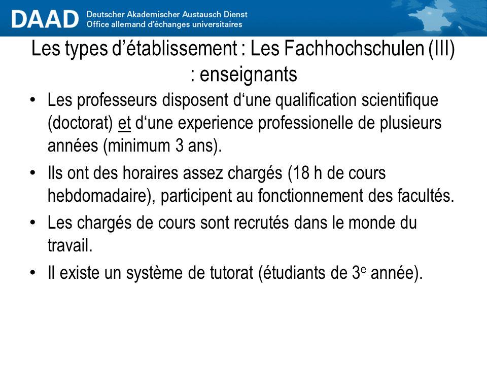 Les types d'établissement : Les Fachhochschulen (II) : matières, profil Matières : principalement sciences économiques et sciences de l'ingénieur ; ma