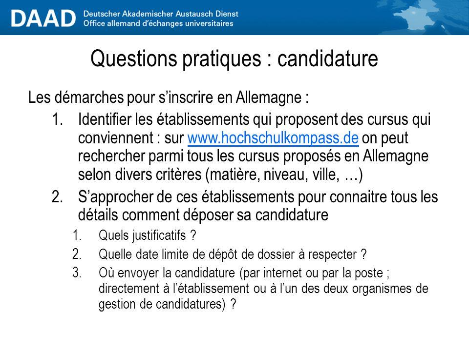 Questions pratiques : conditions d'admission Conditions d'admission pour un étudiant étranger : 2)avoir des connaissances d'allemand suffisantes : il