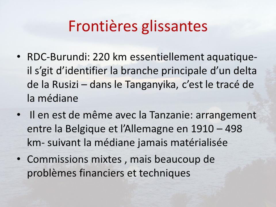 Frontières glissantes RDC-Burundi: 220 km essentiellement aquatique- il s'git d'identifier la branche principale d'un delta de la Rusizi – dans le Tan