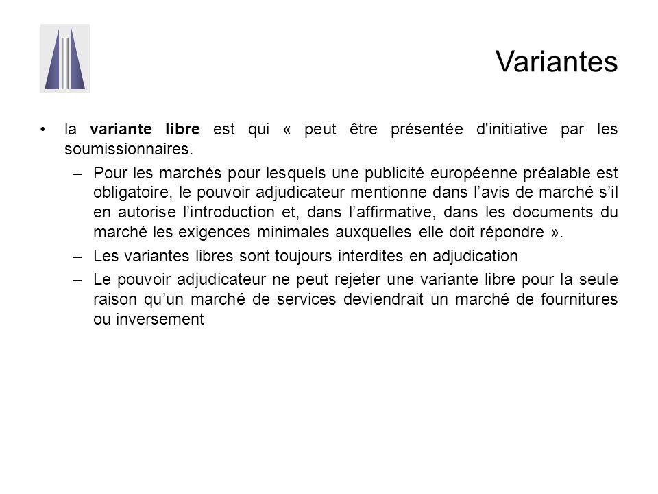 Variantes la variante libre est qui « peut être présentée d initiative par les soumissionnaires.