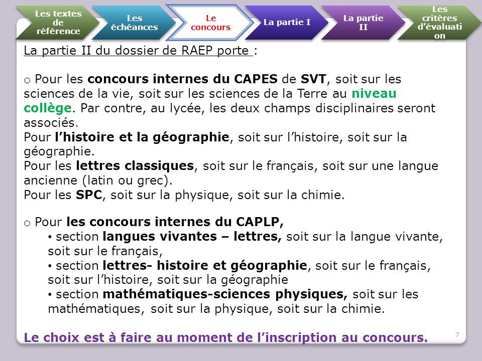 Les textes de référence Les échéances Le concours La partie I La partie II Les critères d'évaluati on Source : notes de commentaire.