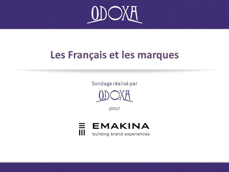 Les Français et les marques Sondage réalisé par pour