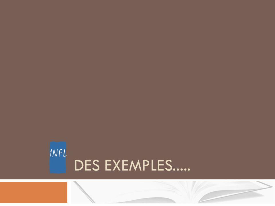 DES EXEMPLES.....