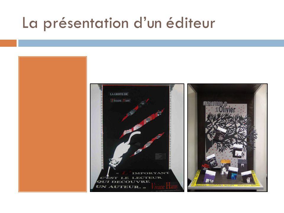La présentation d'un éditeur