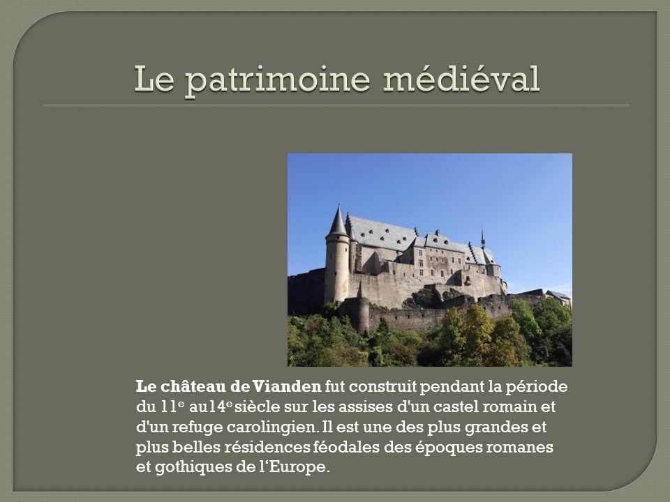 Le château de Vianden fut construit pendant la période du 11 e au14 e siècle sur les assises d'un castel romain et d'un refuge carolingien. Il est une