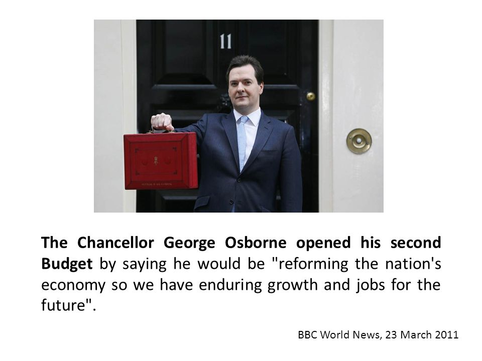 The Chancellor George Osborne opened his second Budget by saying he would be reforming the nation s economy so we have enduring growth and jobs for the future .