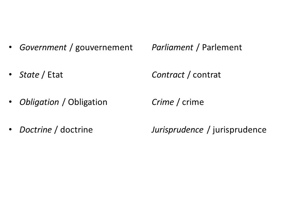 Government / gouvernementParliament / Parlement State / EtatContract / contrat Obligation / ObligationCrime / crime Doctrine / doctrineJurisprudence / jurisprudence
