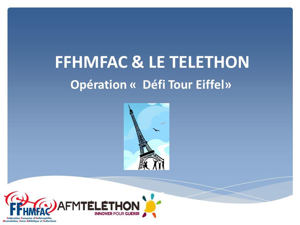 FFHMFAC & LE TELETHON Opération « Défi Tour Eiffel»