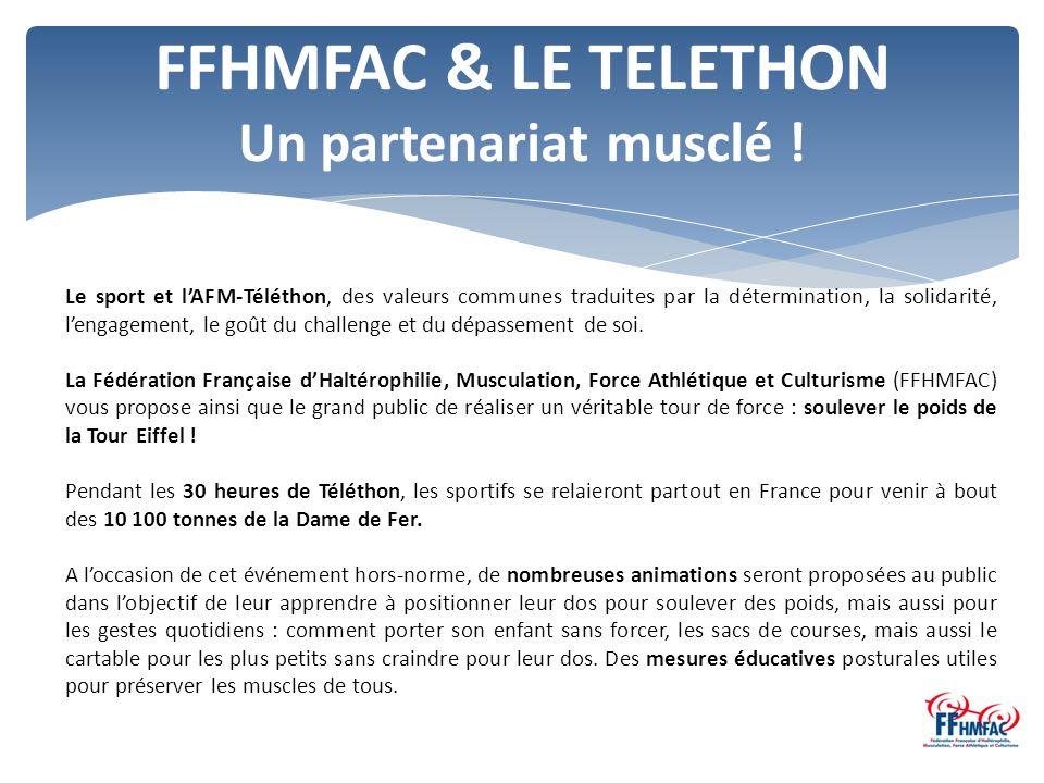 FFHMFAC & LE TELETHON Un partenariat musclé .