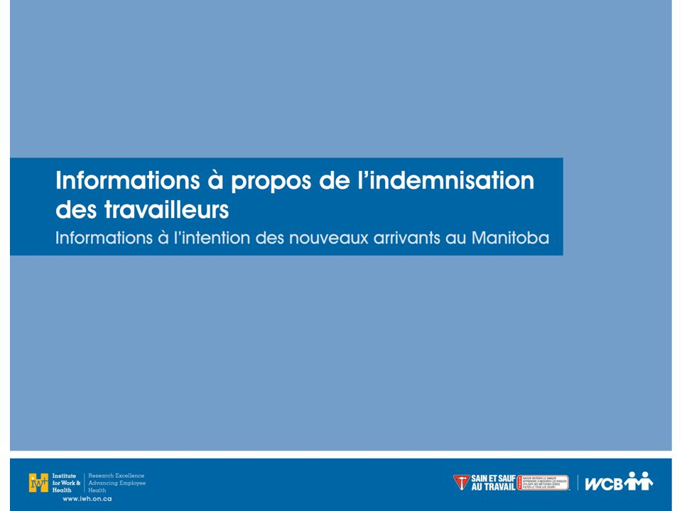 La WCB, c'est le système d'assurance « hors faute » du Manitoba pour les employeurs et les travailleurs.