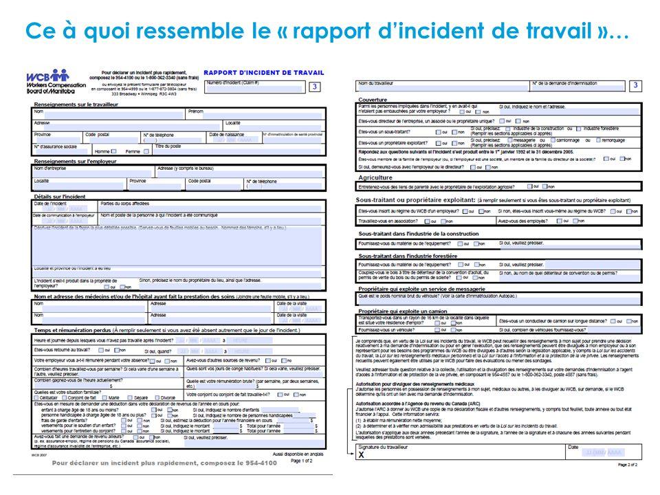 Ce à quoi ressemble le « rapport d'incident de travail »…