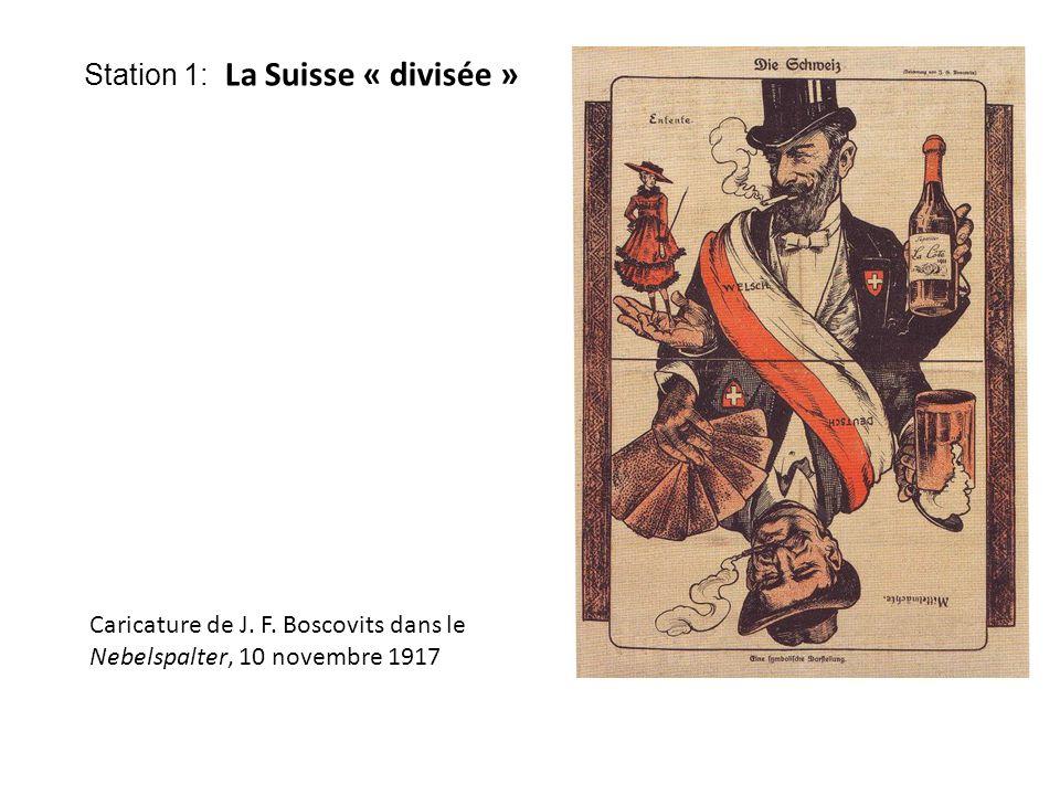 Station 1: La Suisse « divisée » Caricature de J. F.