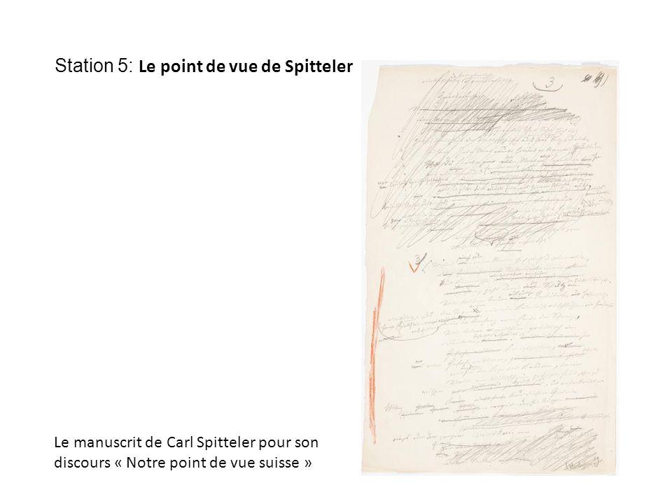 Station 5: Le point de vue de Spitteler Le manuscrit de Carl Spitteler pour son discours « Notre point de vue suisse »