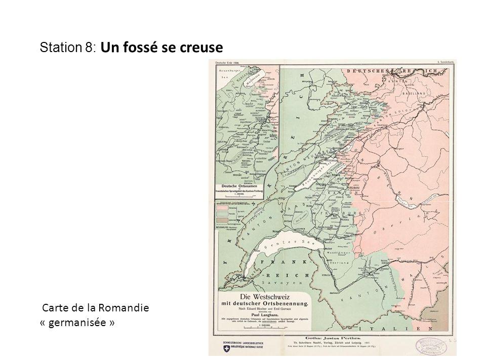 Station 8: Un fossé se creuse Carte de la Romandie « germanisée »