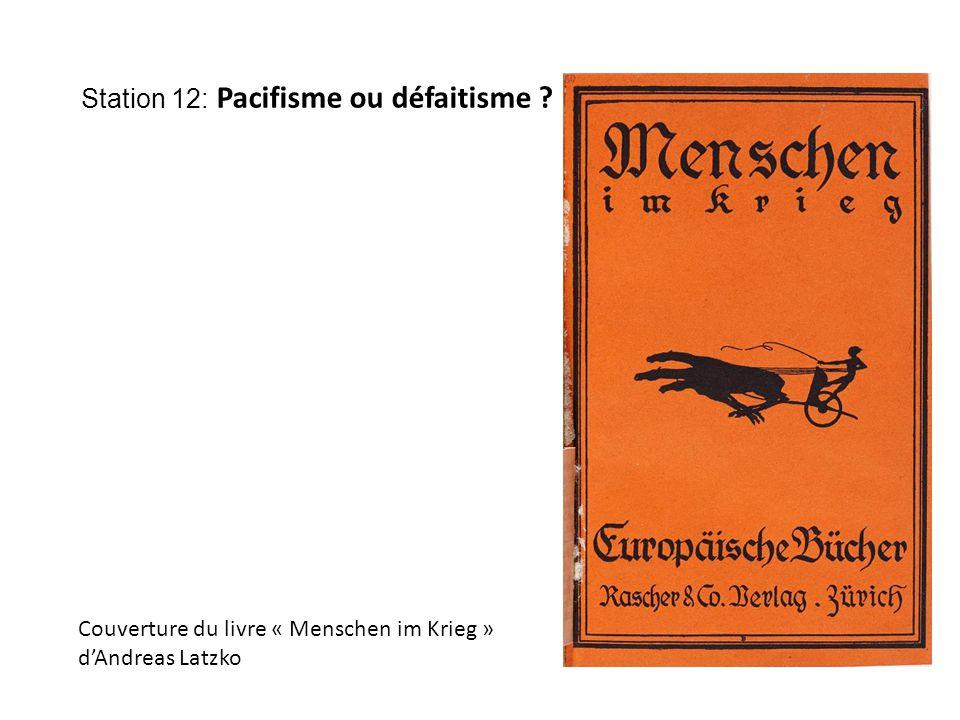 Station 12: Pacifisme ou défaitisme Couverture du livre « Menschen im Krieg » d'Andreas Latzko