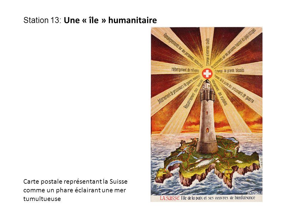 Station 13: Une « île » humanitaire Carte postale représentant la Suisse comme un phare éclairant une mer tumultueuse