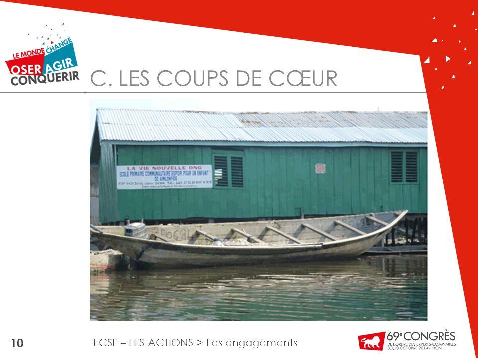 C. LES COUPS DE CŒUR 10 ECSF – LES ACTIONS > Les engagements