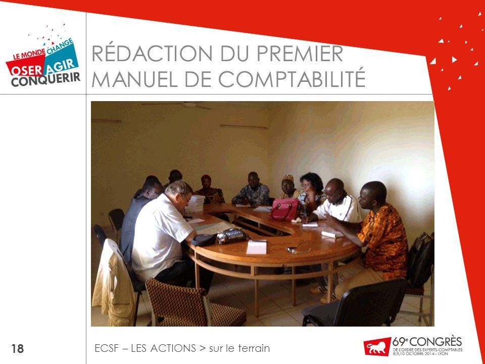 RÉDACTION DU PREMIER MANUEL DE COMPTABILITÉ 18 ECSF – LES ACTIONS > sur le terrain