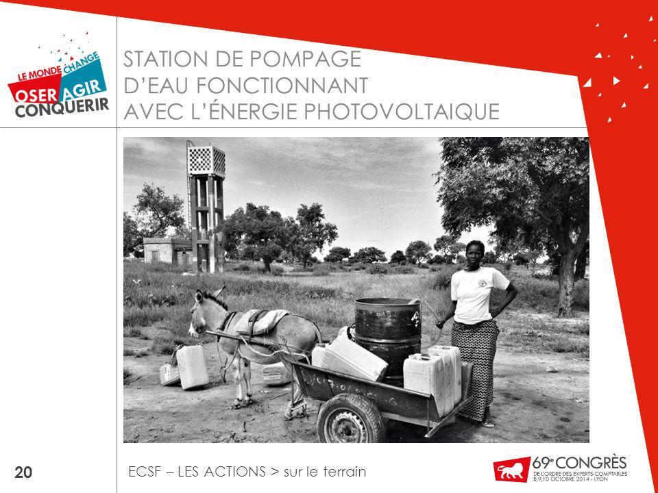 STATION DE POMPAGE D'EAU FONCTIONNANT AVEC L'ÉNERGIE PHOTOVOLTAIQUE 20 ECSF – LES ACTIONS > sur le terrain