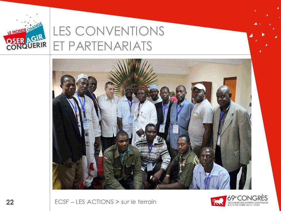 LES CONVENTIONS ET PARTENARIATS 22 ECSF – LES ACTIONS > sur le terrain