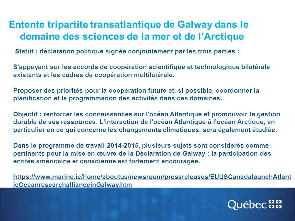 BLUE GROWTH FOCUS AREA WP 2014-2015 Entente tripartite transatlantique de Galway dans le domaine des sciences de la mer et de l'Arctique Statut : décl