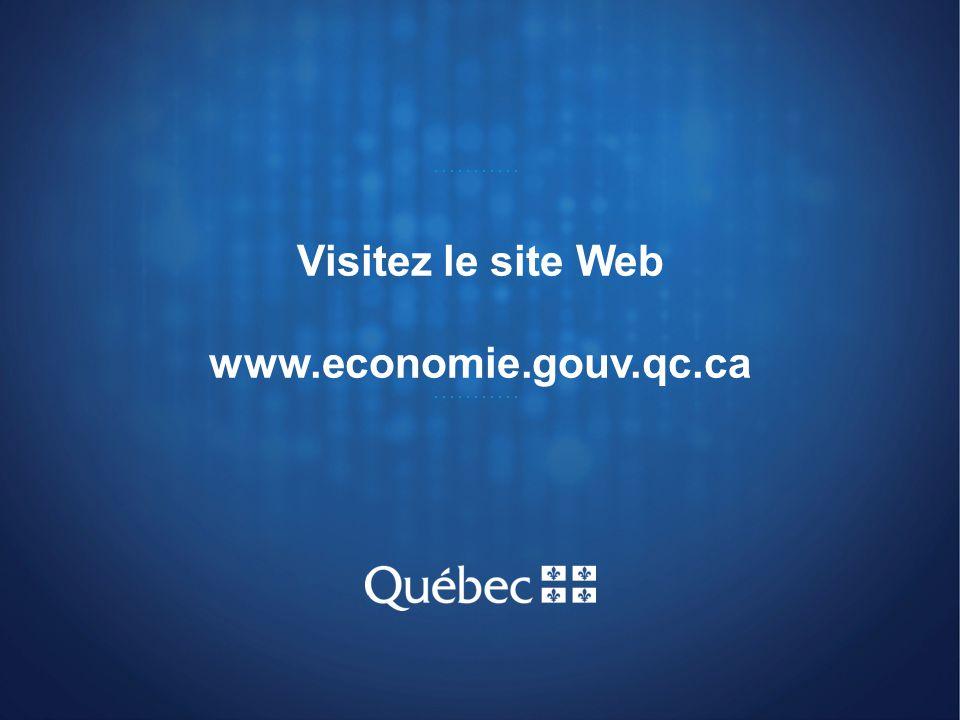 Visitez le site Web www.economie.gouv.qc.ca