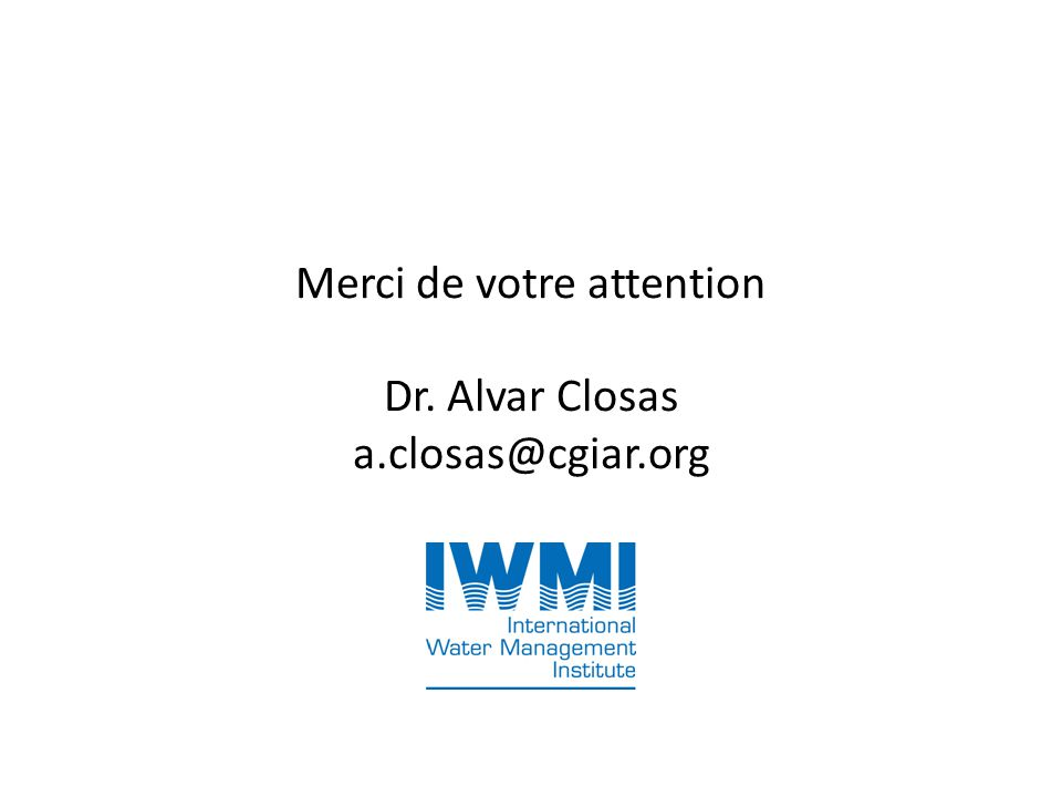 Merci de votre attention Dr. Alvar Closas a.closas@cgiar.org