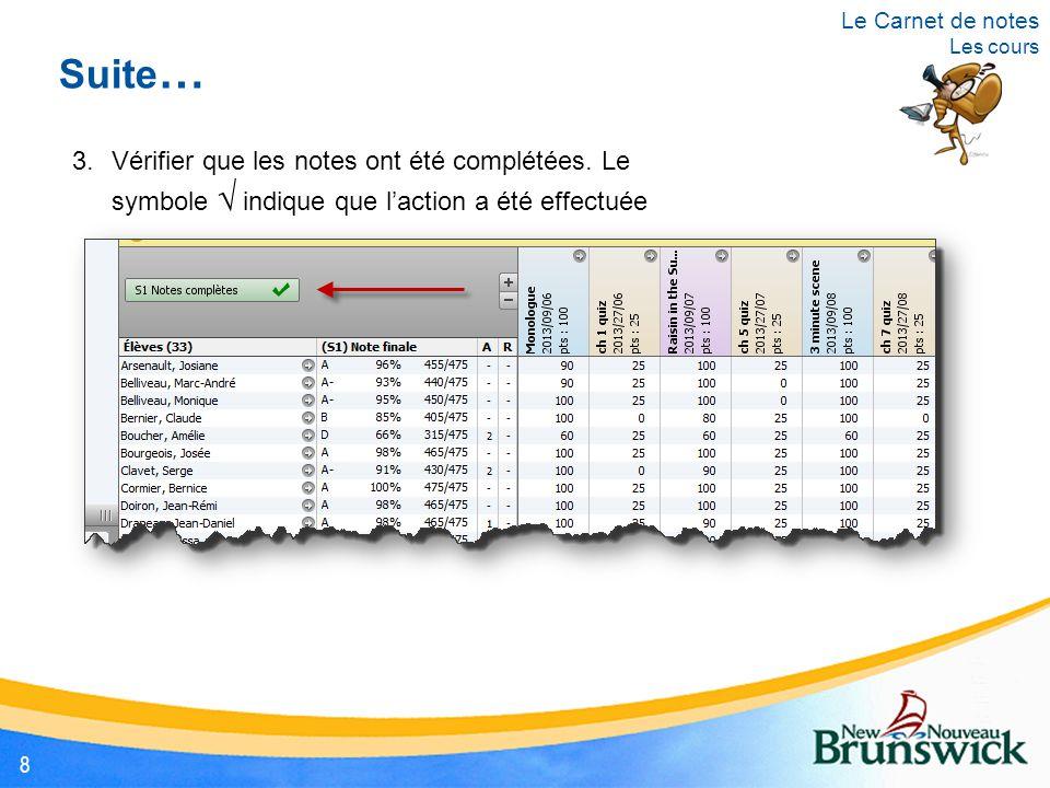 Un nouveau devoir s'affichera dans la feuille de notes Le Carnet de notes Créer un « devoir » 19