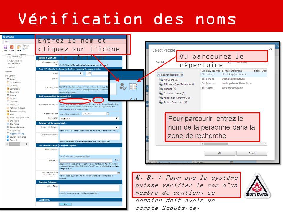 Vérification des noms Entrez le nom et cliquez sur l'icône pour le vérifier Ou parcourez le répertoire N. B. : Pour que le système puisse vérifier le