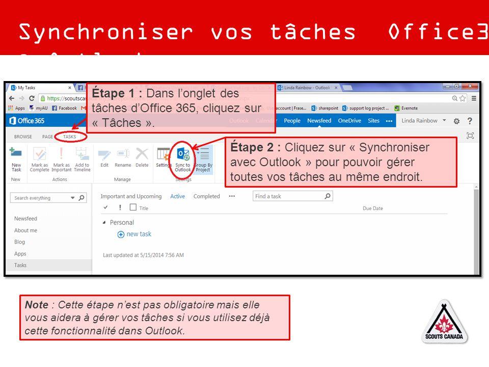 Synchroniser vos tâches Office365 & Outlook Étape 1 : Dans l'onglet des tâches d'Office 365, cliquez sur « Tâches ». Étape 2 : Cliquez sur « Synchroni