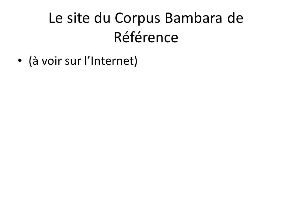 Le site du Corpus Bambara de Référence (à voir sur l'Internet)