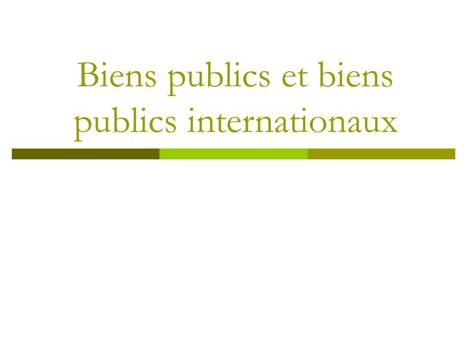 Biens publics et biens publics internationaux