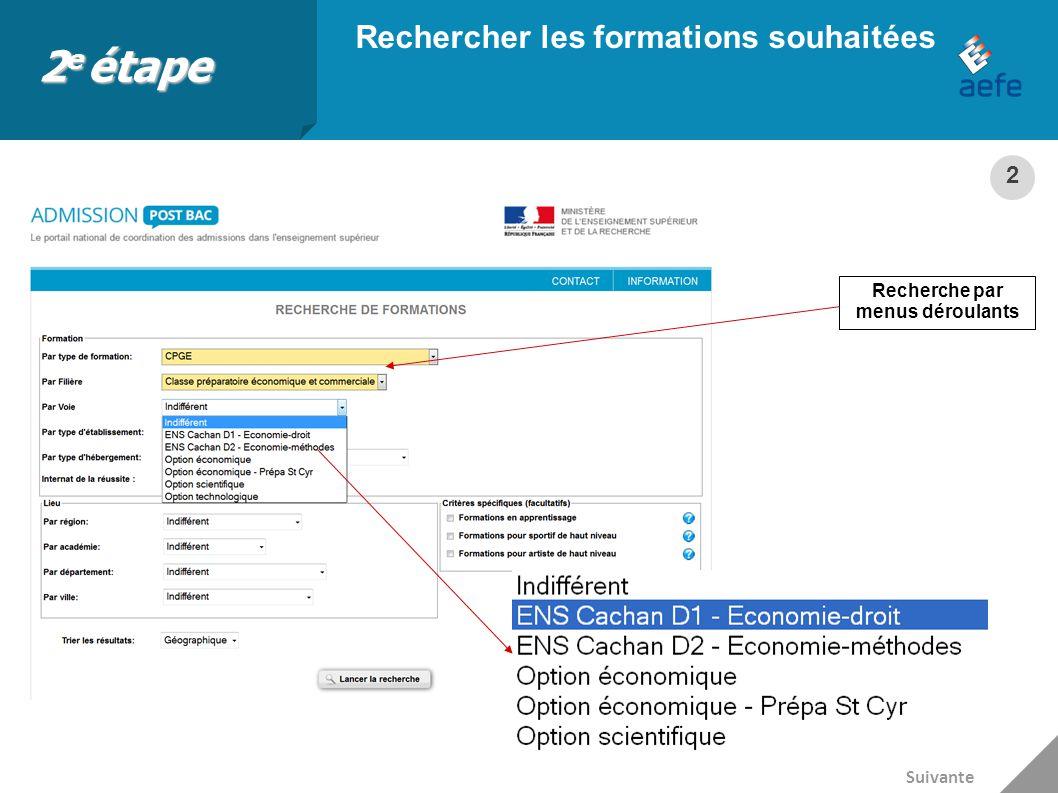 Suivre son dossier de candidature sur le portail La colonne « État » informe de la bonne réception des dossiers par les établissements sollicités Suivante 3 e étape