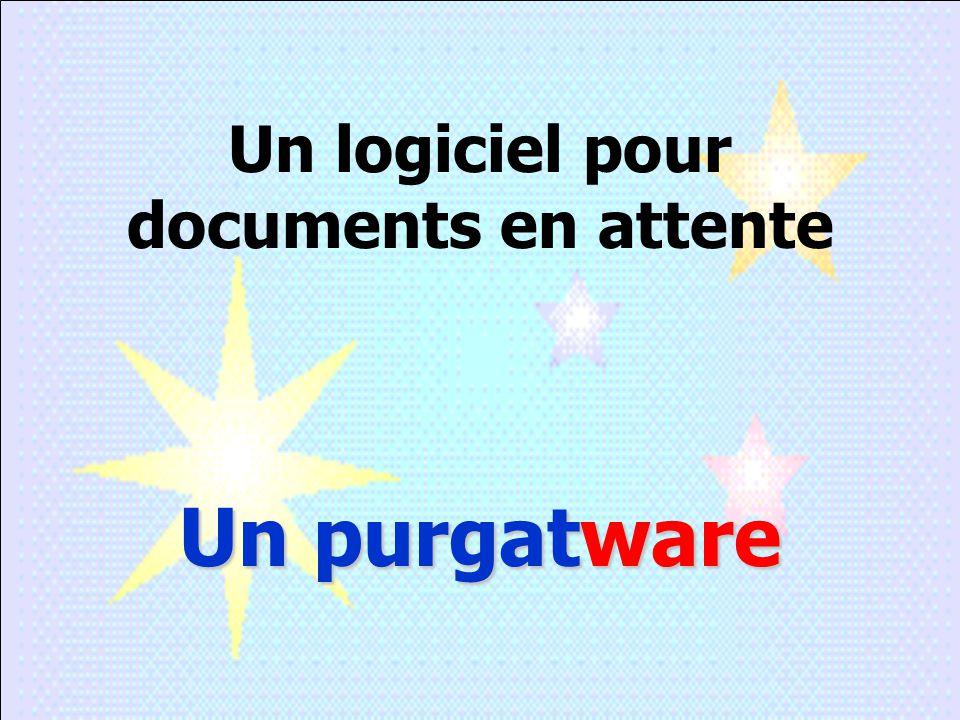 Un logiciel pour documents en attente Un purgatware