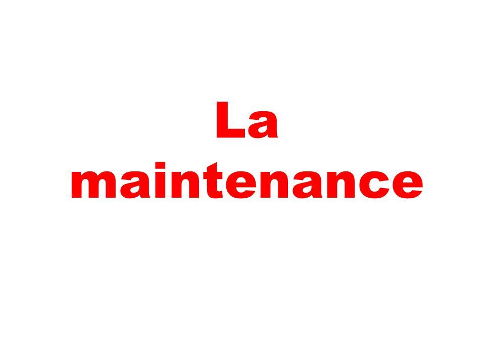 La maintenance