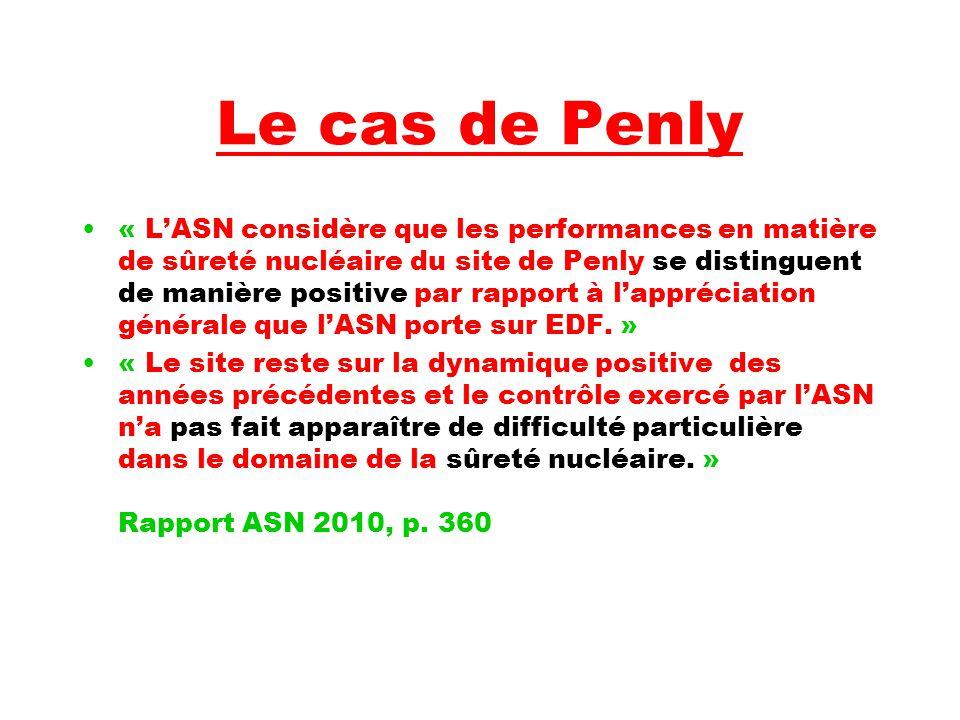 Le cas de Penly « L'ASN considère que les performances en matière de sûreté nucléaire du site de Penly se distinguent de manière positive par rapport à l'appréciation générale que l'ASN porte sur EDF.
