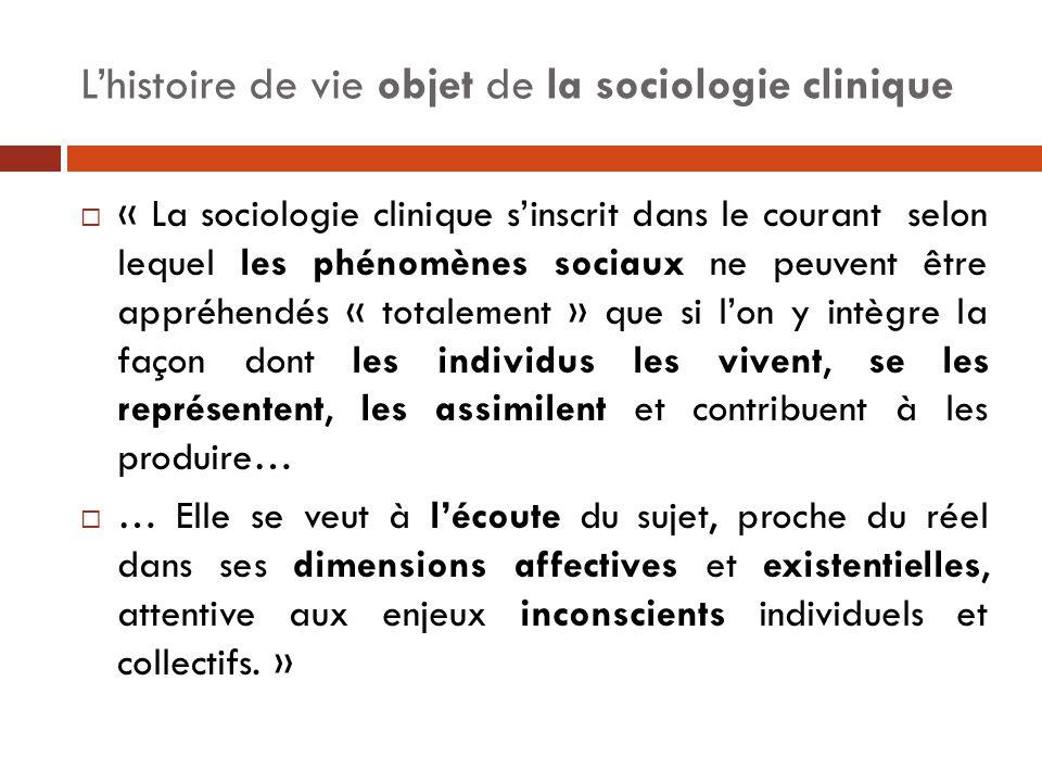 « La sociologie clinique s'inscrit dans le courant selon lequel les phénomènes sociaux ne peuvent être appréhendés « totalement » que si l'on y intè