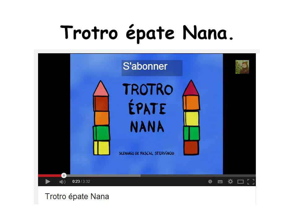 Trotro épate Nana.