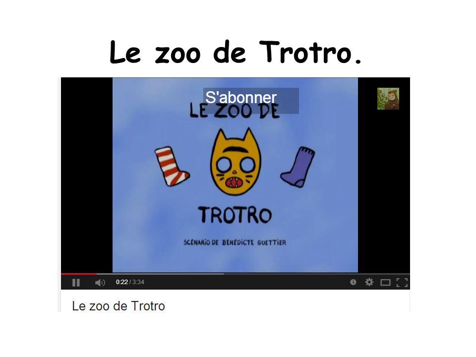 Le zoo de Trotro.