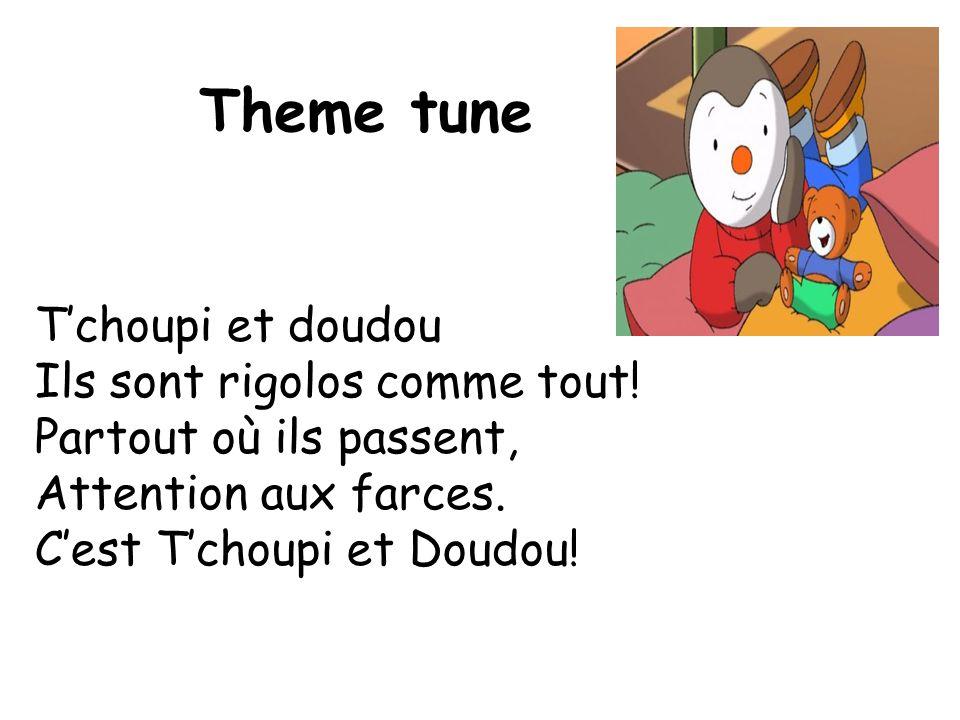 Theme tune T'choupi et doudou Ils sont rigolos comme tout.