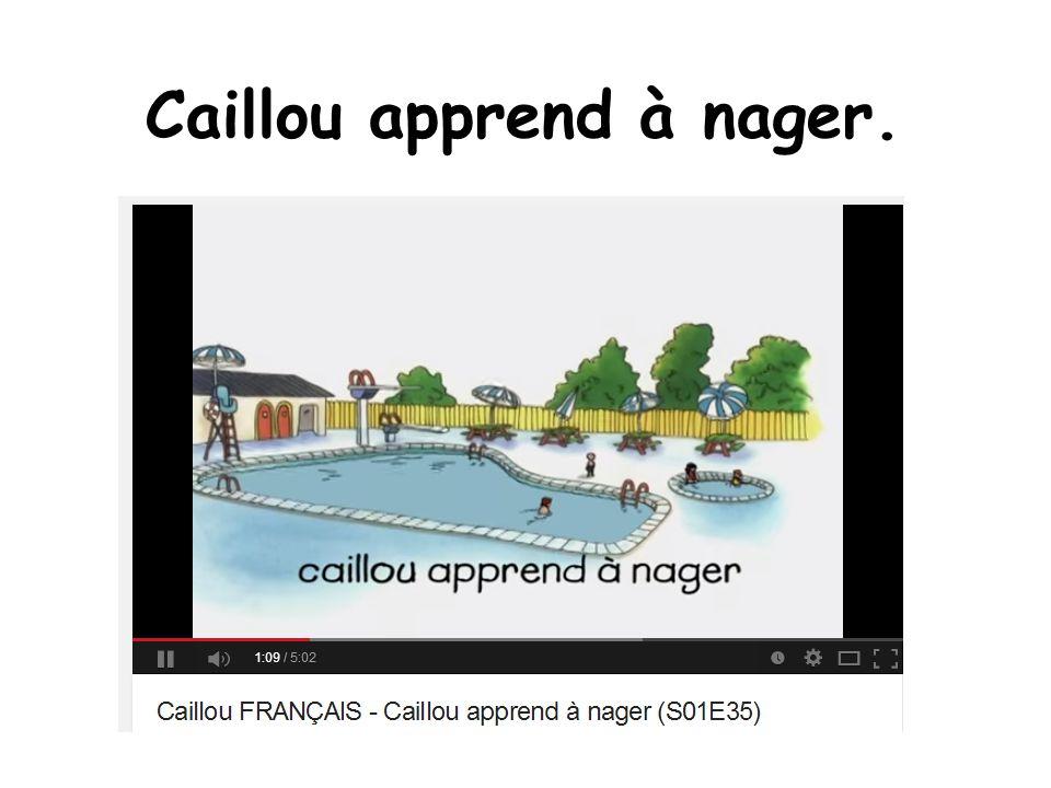 Caillou apprend à nager.