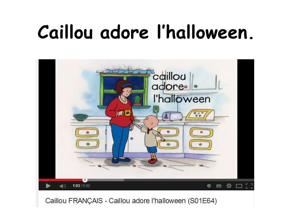 Caillou adore l'halloween.
