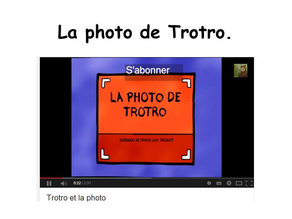 La photo de Trotro.