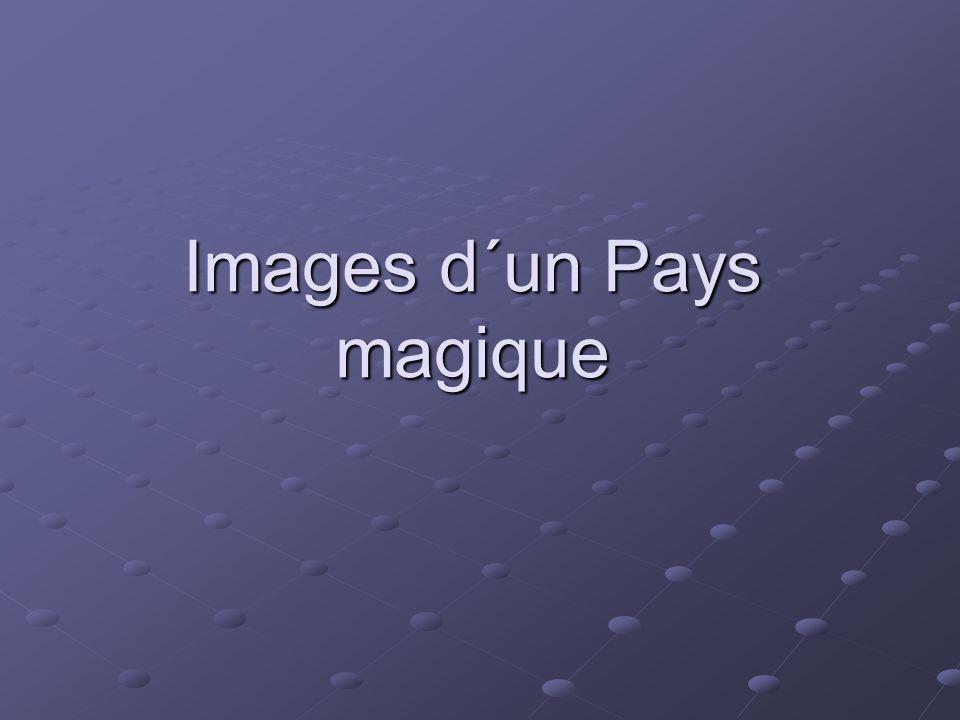 Images d´un Pays magique