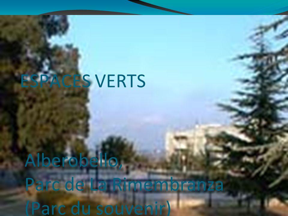 ESPACES VERTS Alberobello, Parc de La Rimembranza (Parc du souvenir)