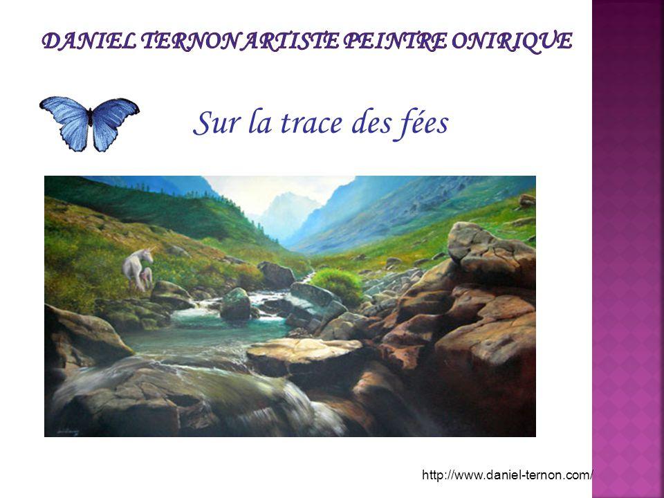 Sur la trace des fées http://www.daniel-ternon.com/
