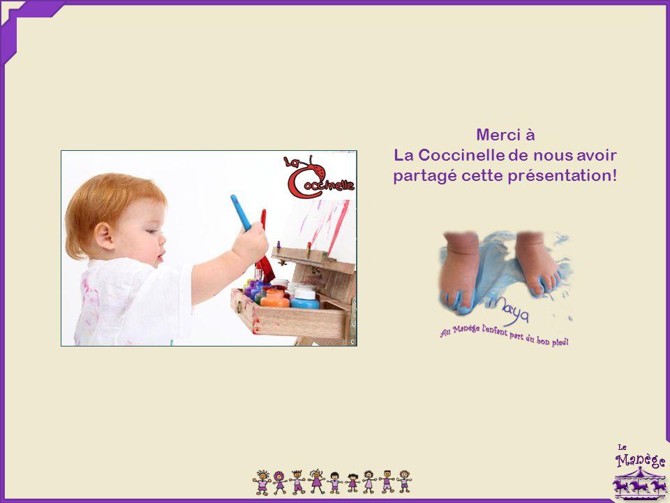 Merci à La Coccinelle de nous avoir partagé cette présentation!