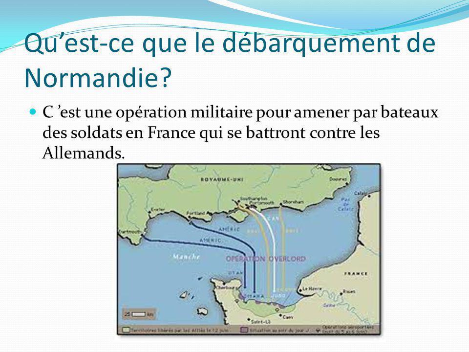 Qu'est-ce que le débarquement de Normandie.